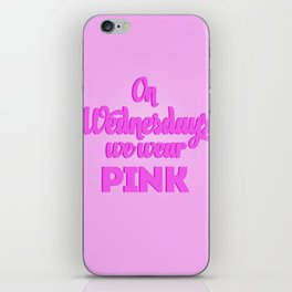 On Wednesdays | Mean Girls  iPhone Skin