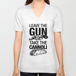 Leave the Gun Take the Cannoli Unisex V-Neck