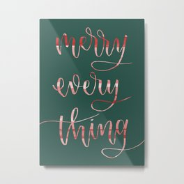 Merry Everything Metal Print