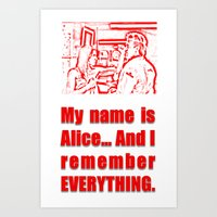 resident evil Art Prints featuring RESIDENT EVIL - ALICE REMEMBERS by Robin Stevens