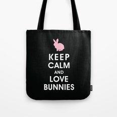 Keep Calm and Love Bunnies Tote Bag