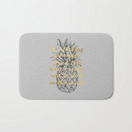 Be A Fucking Pineapple Bath Mat
