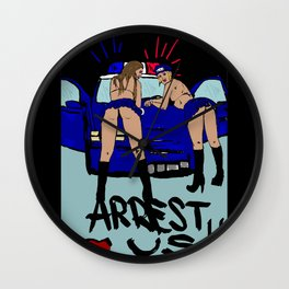 Arrest us! Wall Clock
