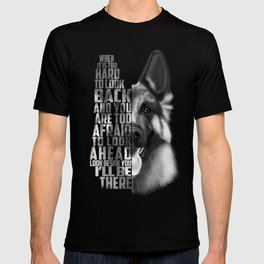 German Shepherd Quote Text T-shirt
