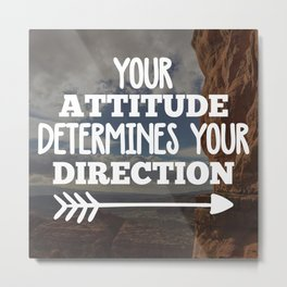 Your Direction Life Quote Metal Print