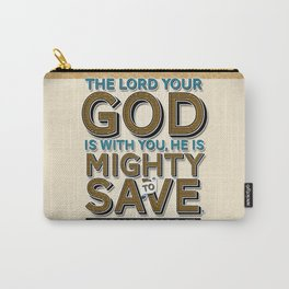 He is Mighty to Save! Carry-All Pouch