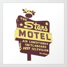 Seeing Stars ... Motel ... (Brown/Yellow Sign) Art Print
