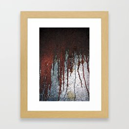 Bloody Rust Drips Framed Art Print