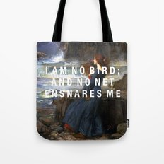 I am no bird Tote Bag