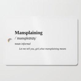 Mansplaining Cutting Board