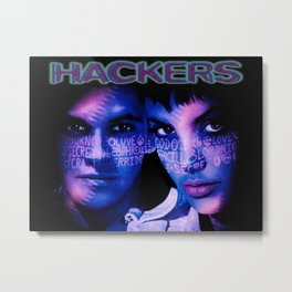 Dont Mess With Hackers Metal Print