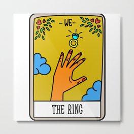 THE RING #Tarot Card Metal Print