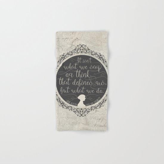 Sense And Sensibility - It's What You Do Hand & Bath Towel