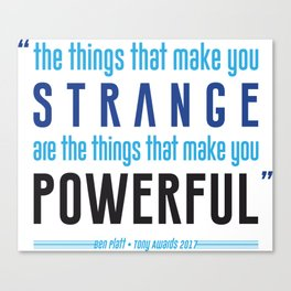 Strange is Powerful Canvas Print