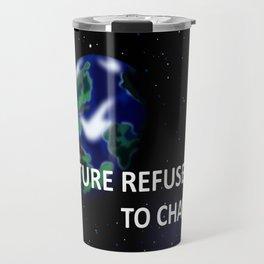 But The Future Refused To Change Travel Mug