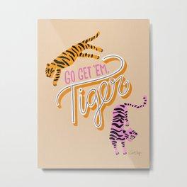 Go Get 'Em Tiger – Melon Metal Print