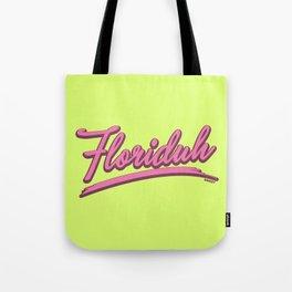 FLORIDUH Tote Bag