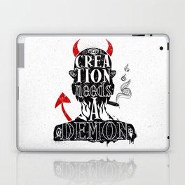 CREATION NEEDS A DEMON Laptop & iPad Skin