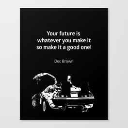 Back to the Future Doc Brown Quote 80s poster Canvas Print