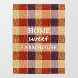Burlap & Home Sweet FarmHouse Poster