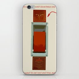 Just pull and go! iPhone Skin