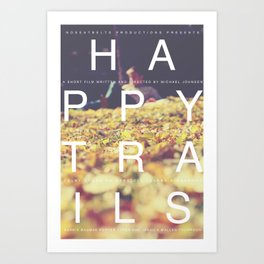 Happy Trails 1 Art Print