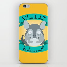 Gremlins Are Real iPhone Skin