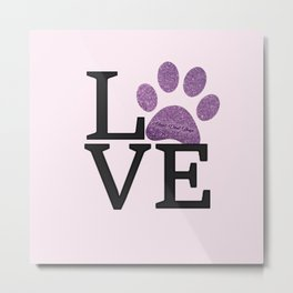 Love is a Four Letter Word - purple paw Metal Print