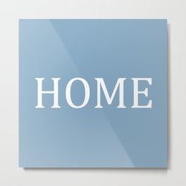 Home word on placid blue background Metal Print