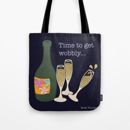 Time to get wobbly Tote Bag
