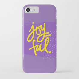 The Fuel of Joy iPhone Case
