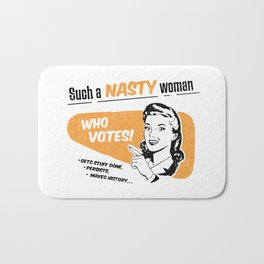 Nasty Women Vote Bath Mat