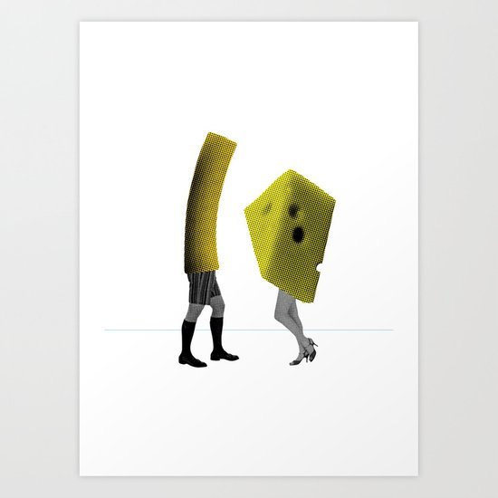 Because she's the cheese and I'm the macaroni Art Print