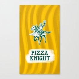 Pizza Knight Canvas Print