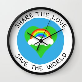 Share the love save the world Wall Clock