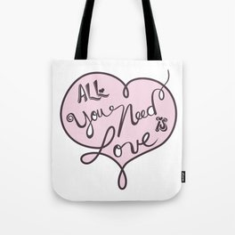 All you need is love - Lettering Soft Pink Tote Bag