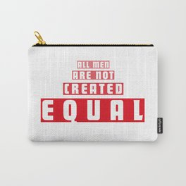 Equal Men Carry-All Pouch