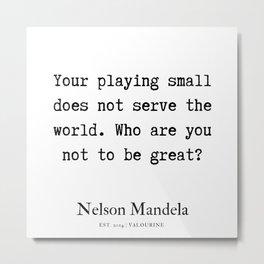 43  | Nelson Mandela  Quotes | 190818 Metal Print