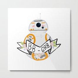 BB-Gr8 Metal Print