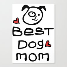 Best dog mom Canvas Print