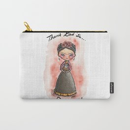 Thank God It's Frida-y! Carry-All Pouch