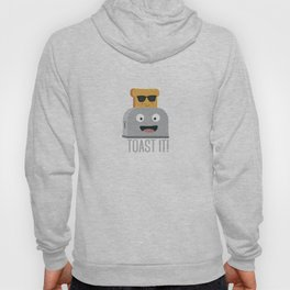 Toaster with cool bread   Hoody