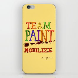 TEAM PAINT MOBILIZE iPhone Skin