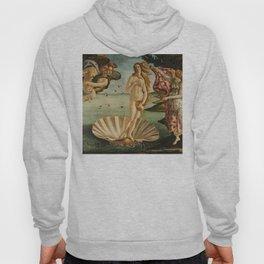 The Birth of Venus (Nascita di Venere) by Sandro Botticelli Hoody