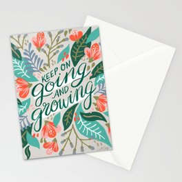 """Keep on Going and Growing"" inspired by Eliza Blank, The Sill Stationery Cards"