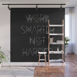 Work Smarter Not Harder Typography Poster - Black Wall Mural