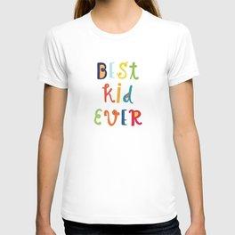 Best Kid Ever Boy print #society6 #artforboys T-shirt
