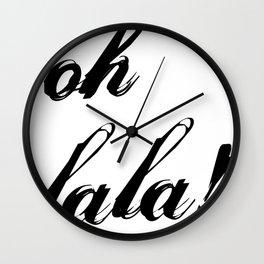 oh lala Wall Clock