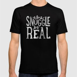 Snuggle is real - black T-shirt