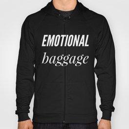 Men and Women Emotional Baggage Funny Tshirt Hoody